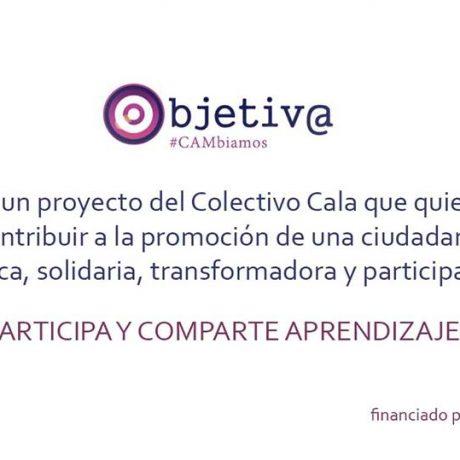 Objetiv@ #CAMbiamos. Campaña de reflexión colectiva.
