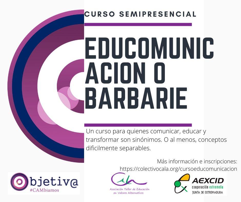 """Curso Semipresencial: """"Educomunicación o Barbarie"""""""