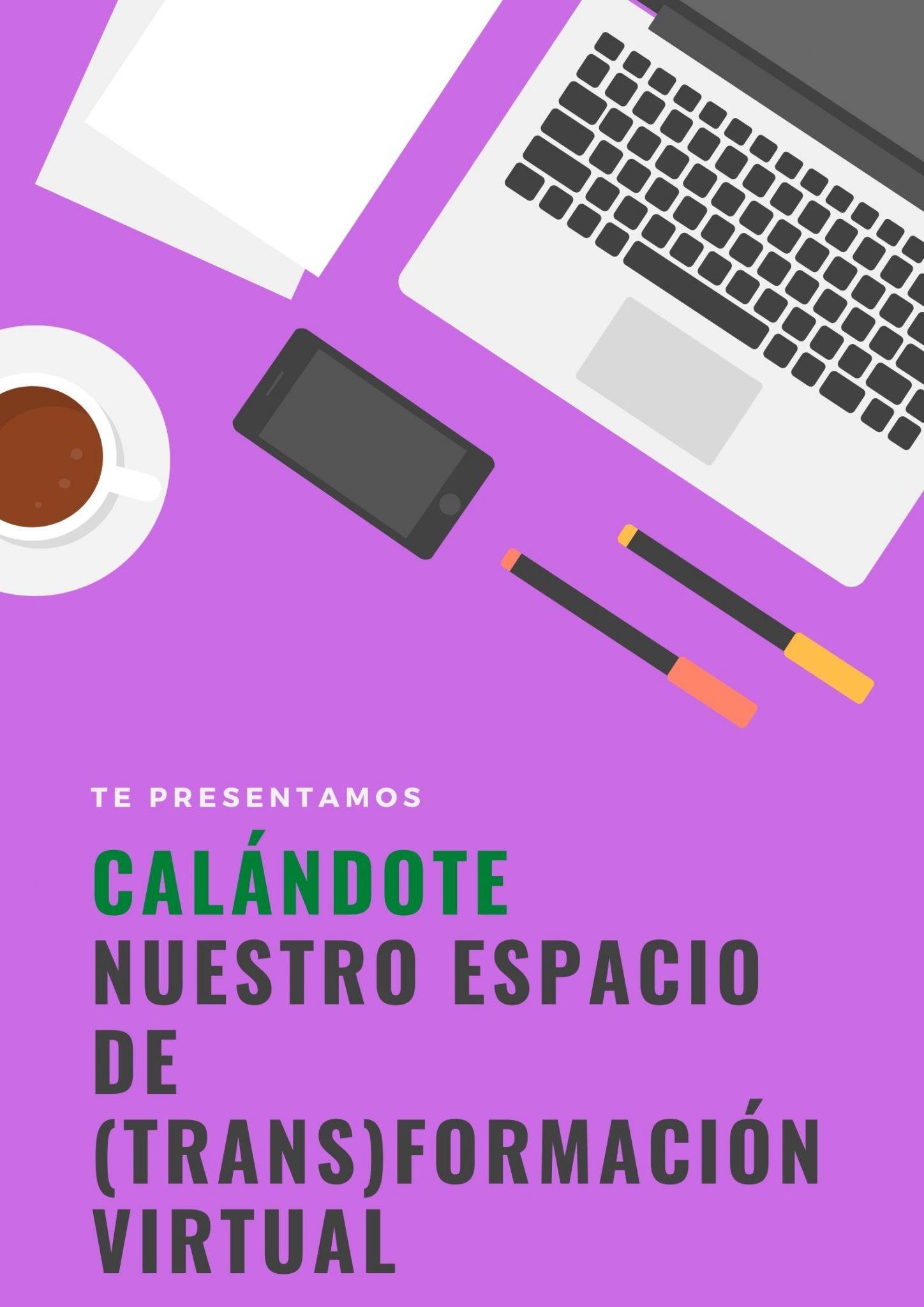 CALÁNDOTE UN NUEVO ESPACIO DE FORMACIÓN VIRTUAL DEL EQUIPO CALA