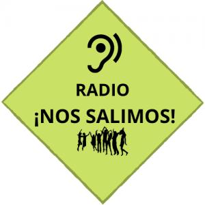 Ya está aquí! Primer Programa de radio NOS SALIMOS!