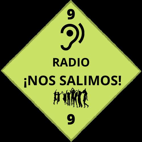 RADIO ¡NOS SALIMOS! ÚLTIMO PROGRAMA