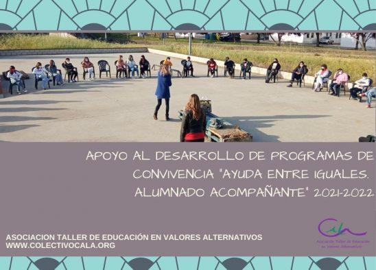ACTIVIDADES DE FORMACIÓN AL ALUMNADO 2021-2022. AYUDA ENTRE IGUALES. ALUMNADO ACOMPAÑANTE